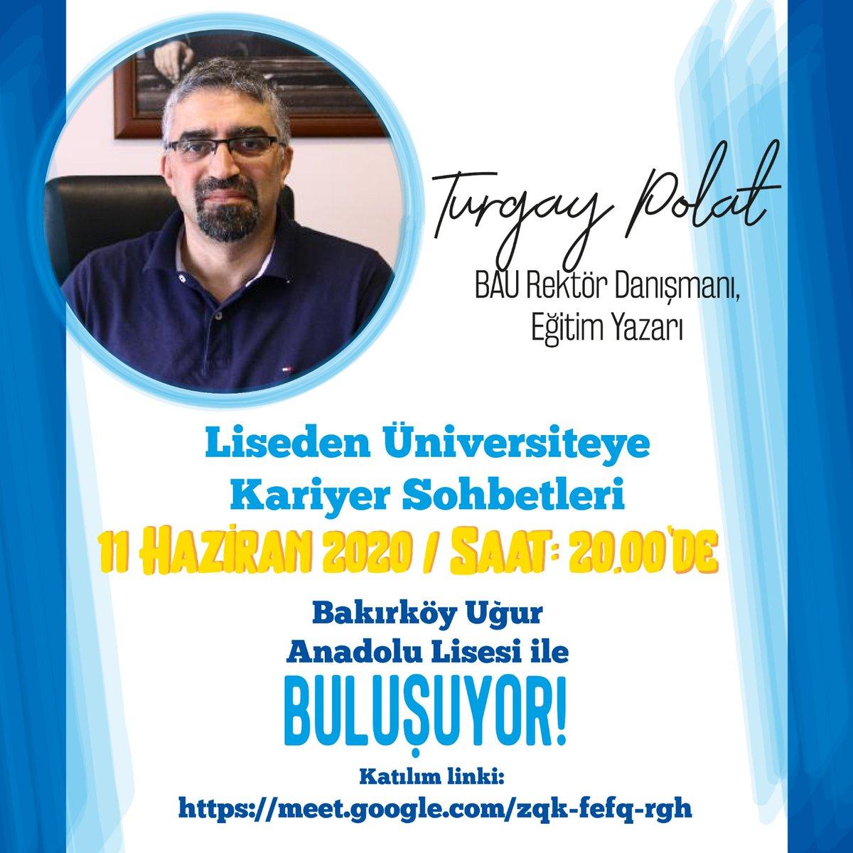 BAU Rektör Danışmanı ve Eğitim Yazarı Sn.Turgay Polat @Bakirkoy_Ugur lisesi ile biraraya gelecek...Üniversite sürecinde  farklı bir bakis açısı kazandıracak olan bu seminere tüm öğrencilerimiz ve velilerimiz davetlidir @turgaypolatt https://t.co/Dm9T3WDtjv