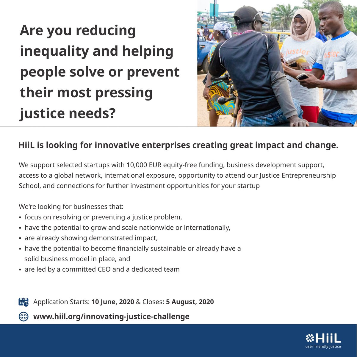 It's that time of the year again!   Applications for HiiL's Innovating Justice Challenge 2020 are now open!   Is your organization developing sustainable, scalable solutions to pressing justice needs? Are you creating access to justice, reducing inequality and unfairness? https://t.co/PCVOQC6OAa