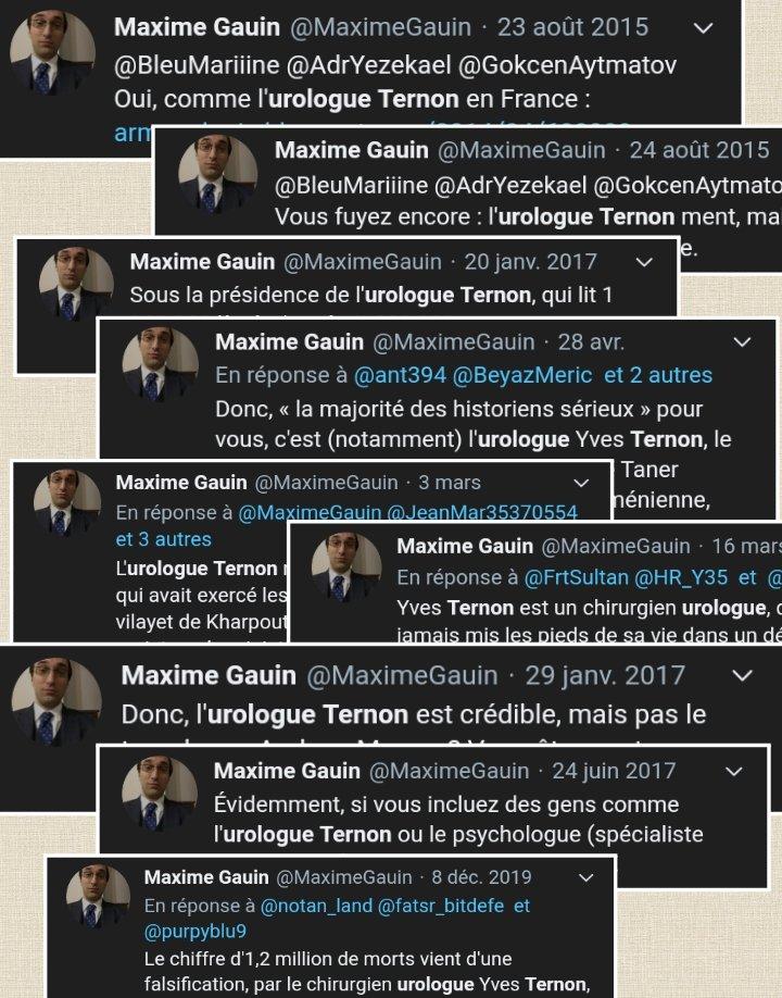 #MaximeGauin dénigre constamment #YvesTernon, Docteur en histoire depuis 1996 (https://t.co/zbQWgTiY1N)  Ce harcèlement de la part de celui qui nie le #Génocide1915 est digne de la méthode du milieu nationaliste qu'il fréquente, pas de la communauté scientifique.  cc @maitrepardo https://t.co/88wYaFiQFR