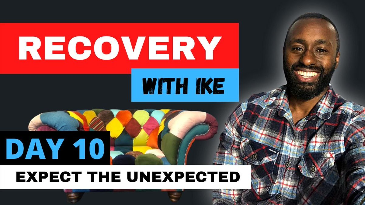 Day 10 - Expect The Unexpected - #RecoveryWithIke  #ChildOfGod #ChildOfGodTeam #ChildOfGodMovement #Recovery #Drugs #Alcohol #ThankYou #Blessed #GodBless #Addiction #Life #MyJourney #Support #Donate #MasksForAfrica #MasksForNHS  https://t.co/PJq8QRRFz9 https://t.co/wD80lxsnIc
