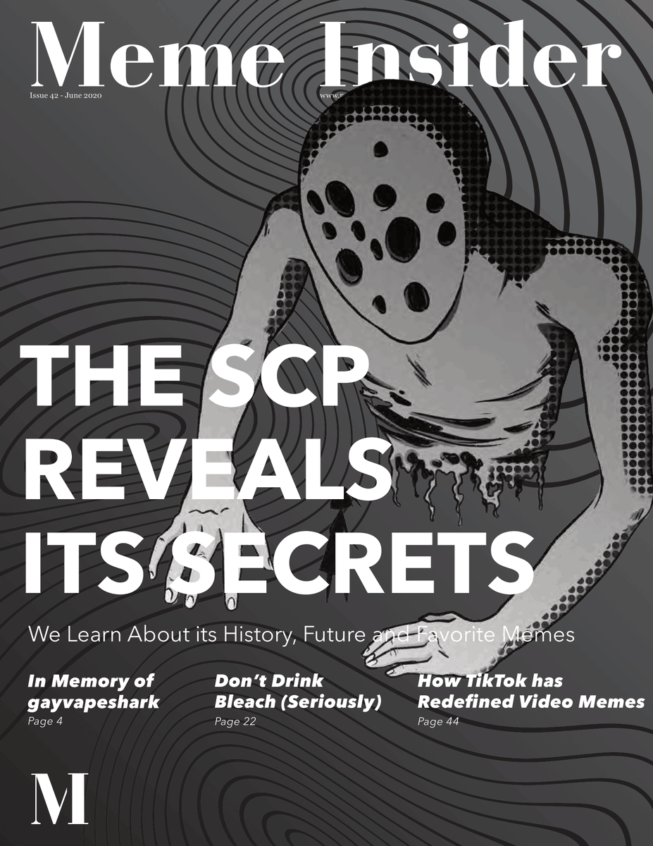 New Meme Insider release!  -Tips on drinking bleach - Video memes in 2020 - The secrets of SCP - and more!   Read here: https://t.co/i7iQhbLvCx https://t.co/vBwICRIOnO