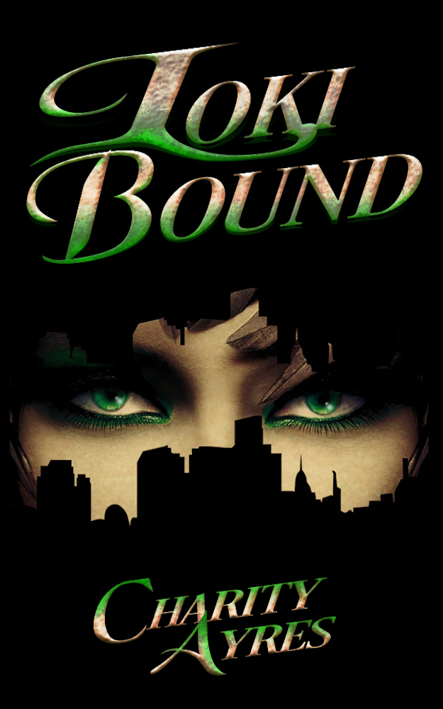 Three Ravens Publishing On Twitter Loki Bound By Charity Ayres Drops July 1st 2020 Loki Likes Playtime On Earth And Has Chosen The Feminine Side Of Life As Cleo Unfortunately For Cleo
