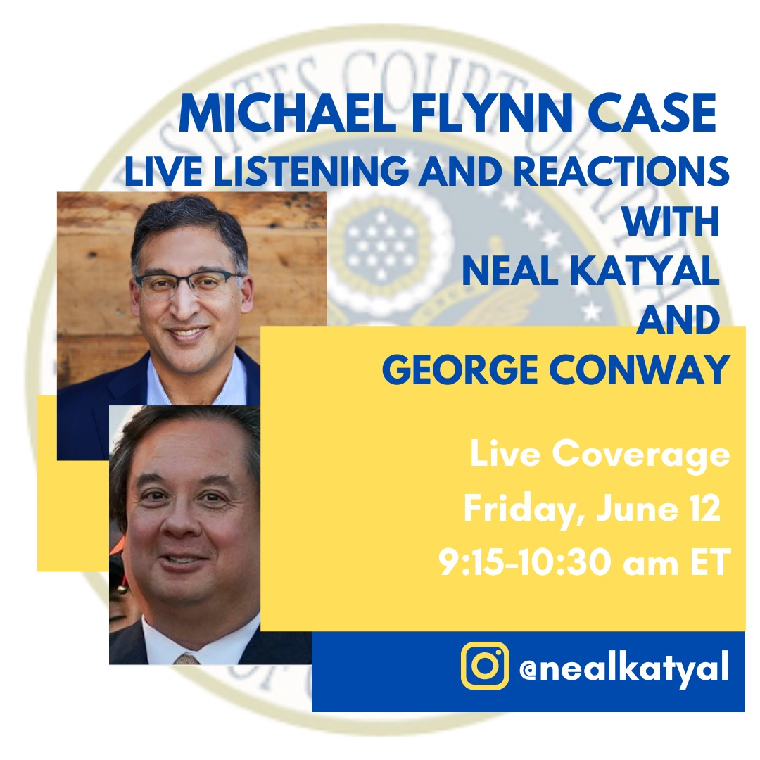 Neal Katyal On Twitter Head S Up George Conway Gtconway3d I Will Cover Michael Flynn Oral Argument In Dc Circuit Live Tmrw We Ll Stream The Audio React In Realtime At Https T Co D2ojqeacow We Did This Последние твиты от neal katyal (@neal_katyal). neal katyal on twitter head s up