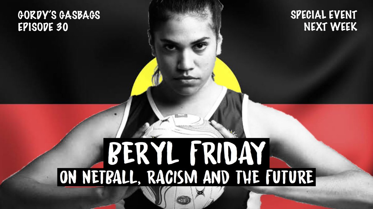GORDYS GASBAGS IS BACK next week for a special event. I extended the invitation to Beryl Friday, former Queensland Firebird & she accepted. With some important views Im interested to chat further about Beryl joins me next week to talk Netball, Racism & the Future! Stay tuned 👊🏼 https://t.co/Pn8TBd2PLp