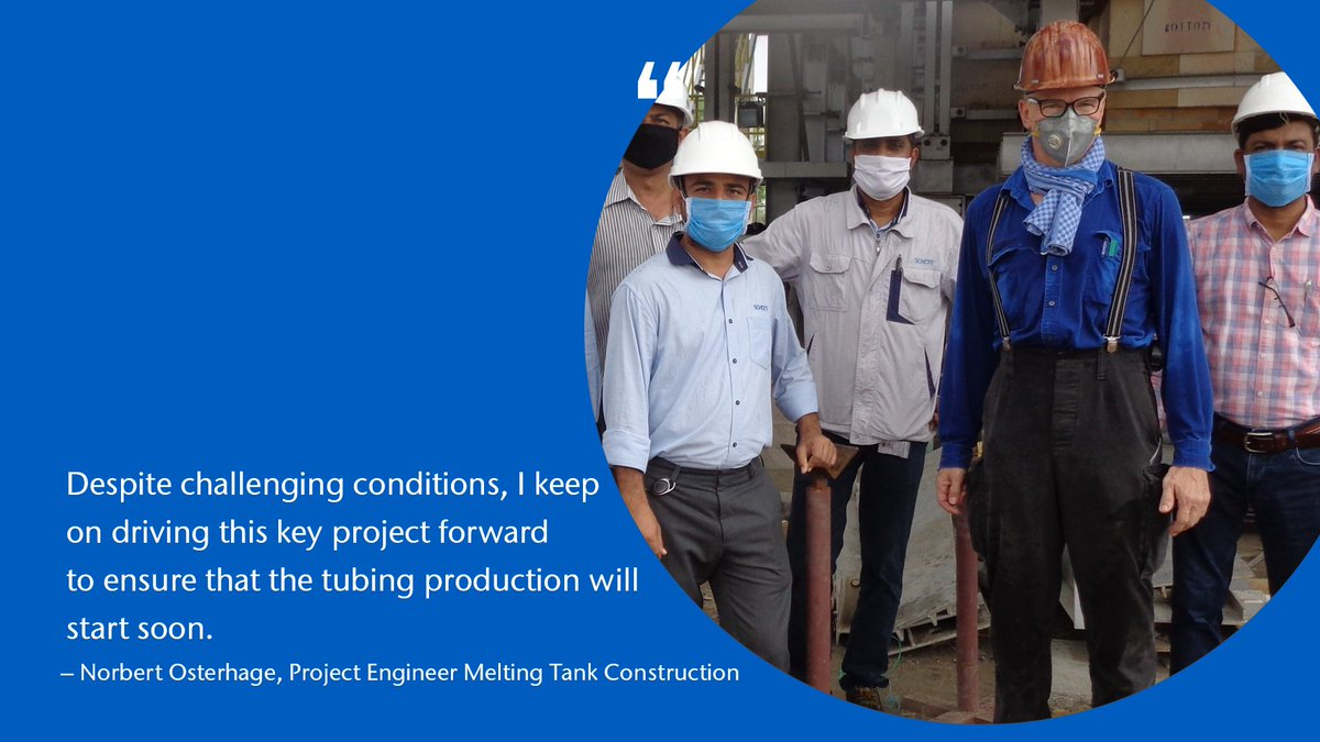 Due to time delays caused by COVID-19, Norbert Osterhage, Project Engineer Melting Tank Construction, still keeps on doing his best in India to accompany the production start of a new tank for tubing glass far away from his family. #KeepOn going strong! https://t.co/W3ZWGxZChI
