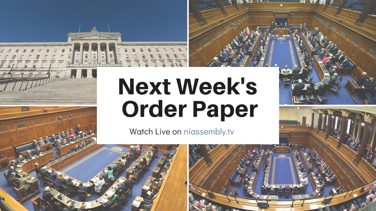 View the Order Paper and indicative timings for next week's plenary on - nia1.me/orderpaper #AssemblyBusiness