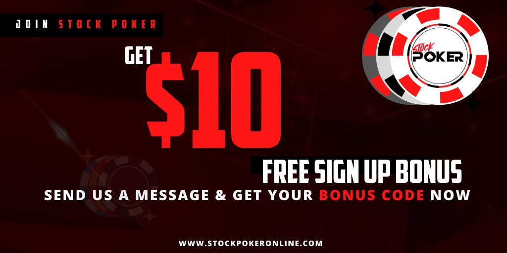 Stock Poker Online On Twitter Stockpoker Offers Free 10 Sign Up Bonus Join Now And Enjoy The Ultimate Poker Experience Send Us A Message To Get Your Bonus Code Now Note Signup