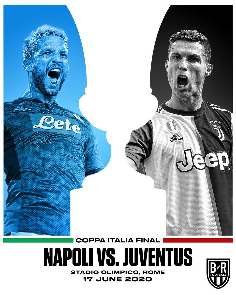 B R Football On Twitter Napoli Vs Juventus The Coppa Italia Final Is Set