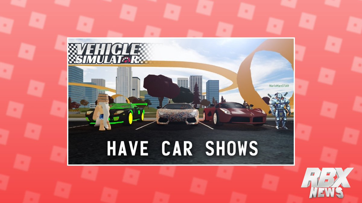 Rbxnews On Twitter Vehicle Simulator Robloxian High School And