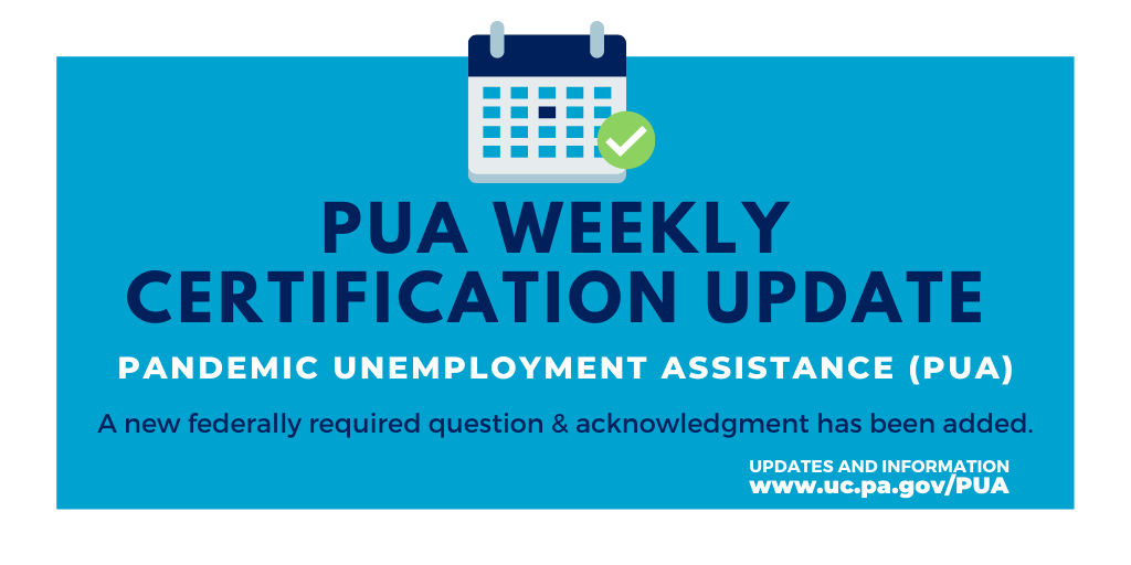 Pa Department Of Labor Industry On Twitter Pua Claimants A New Question Acknowledgment Has Been Added To The Weekly Pua Certification This Federally Required Change Asks Pua Claimants To Certify