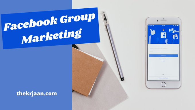 Why People Love Facebook Group Marketing & How It Help you