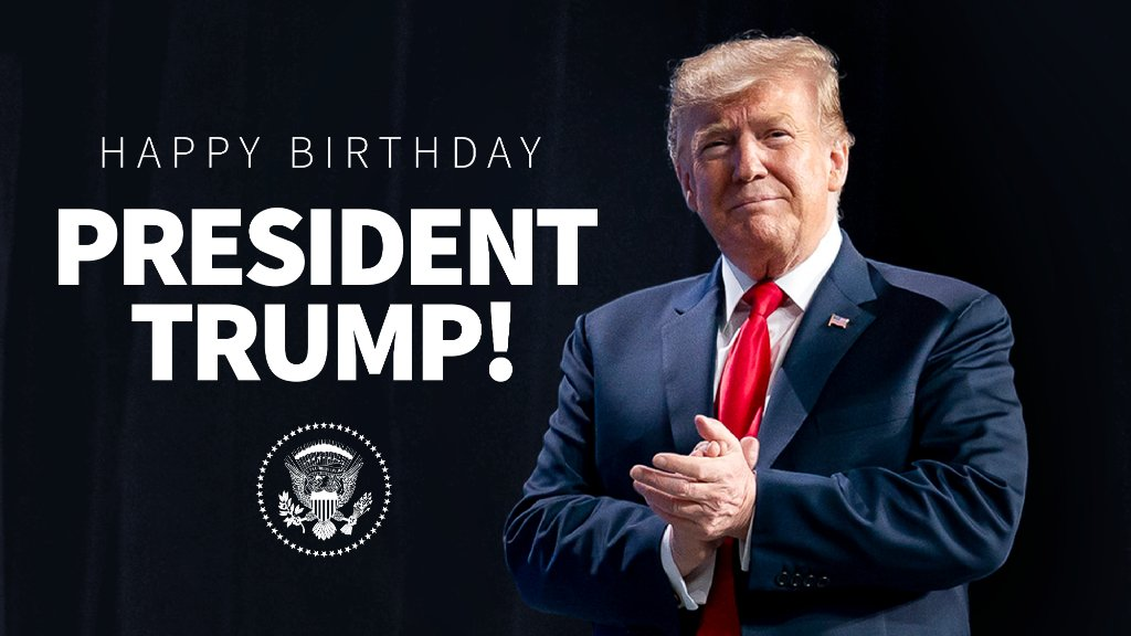 Happy birthday, President @realDonaldTrump! https://t.co/whuzvhWQGU