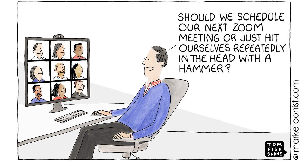 """""""Zoom Fatigue"""" - new cartoon and post on scheduling yet another video meeting https://t.co/tkQFVlrerP #marketing #cartoon #marketoon https://t.co/m3UWO7UJeH"""