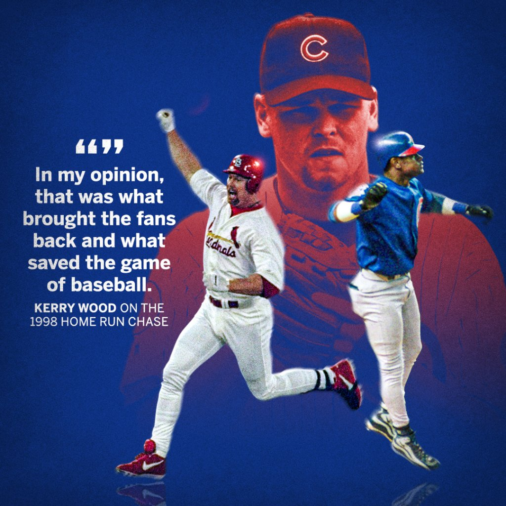 Kerry Wood thinks that Mark McGwire and Sammy Sosa may have saved baseball back in 1998.