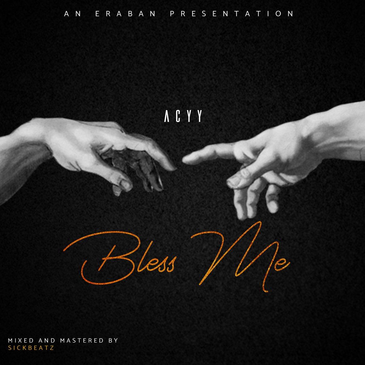 ACYY - Bless Me. Drops Next🙏 #BlessMe
