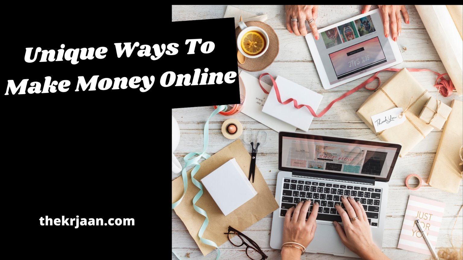 Unique Ways To Make Money Online From Home
