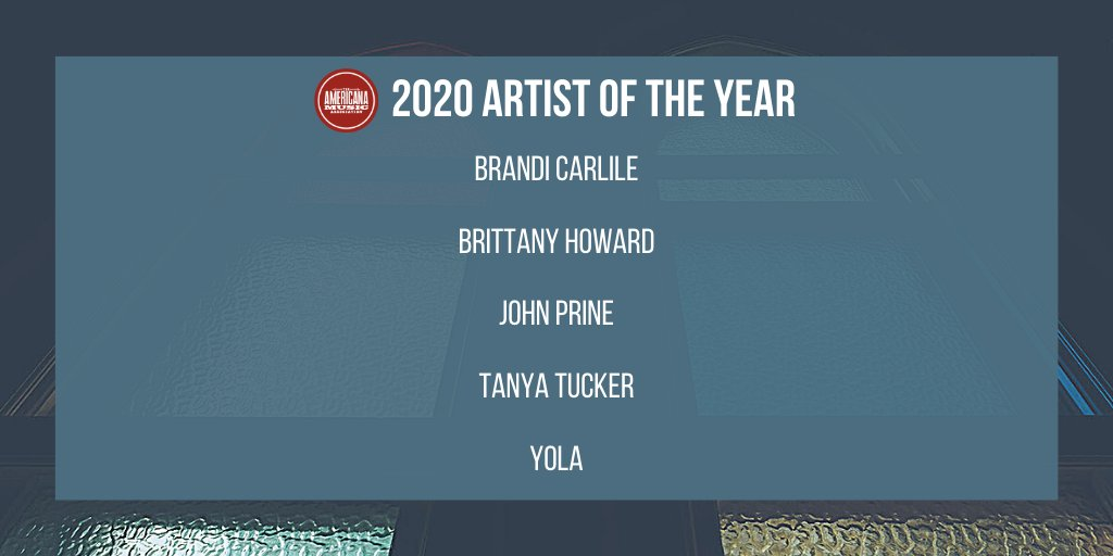 Congratulations to the 2020 Americana Artist of the Year nominees: @brandicarlile, #BrittanyHoward (@blkfootwhtfoot), @JohnPrineMusic, @tanyatucker and @iamyola! #americanamusic https://t.co/yJqjxA8gQe