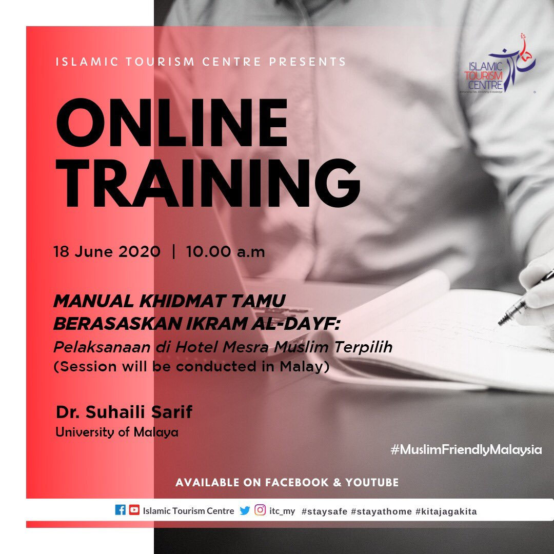 [ITC's Online Training]  The topic covered will be on Manual Khidmat Tamu  Berasaskan Ikram Al-Dayf (Pelaksanaan di Hotel Mesra Muslim Terpilih)  Do tune in at 10am (Malaysian time, +8 GMT)   *Session will be conducted in Malay* https://t.co/sknYpS6PYn