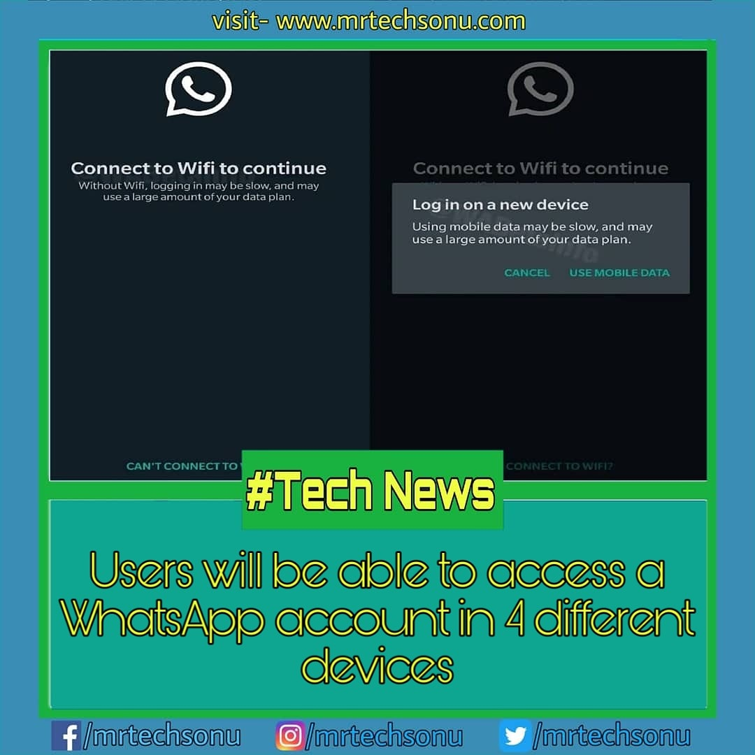 Visit http://mrtechsonu.com for more stuffs like this . Users can now use one account in 4 different devices.  . Hashtag:-#technologyrocks#technologyr#technologylover#technologytrends#instatechnology#whatsapp #whatsapp#technologyintheclassroom#bitcointechnologypic.twitter.com/HAH1lRyEYi