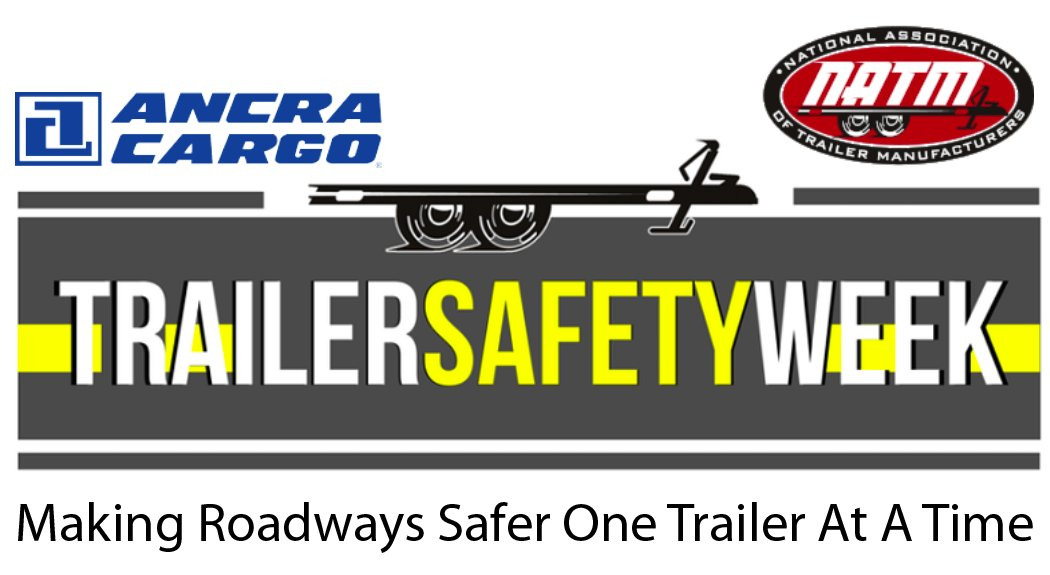 As a member of the NATM (National Association of Trailer Manufacturers), Ancra helped celebrate #TrailerSafetyWeek last week.   https://t.co/J1kusbQ2SO https://t.co/532R5t3paF