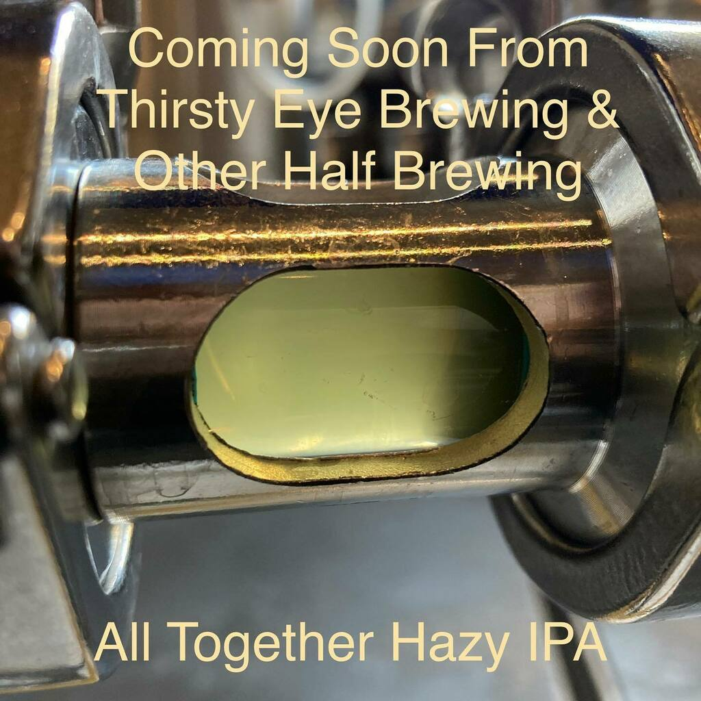 Coming soon. @thirstyeyebrew  collaboration with @otherhalfnyc All Together Hazy IPA https://t.co/9swVEuWUT1 https://t.co/C8RDDHZPnI