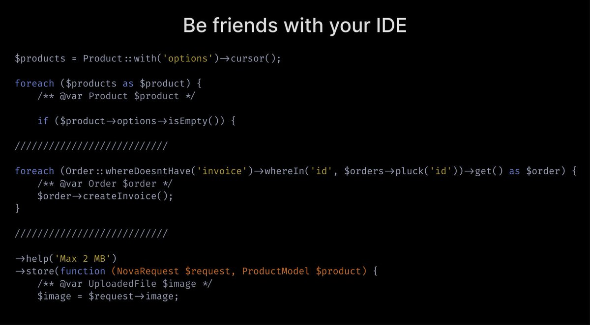 Be friends with your IDE