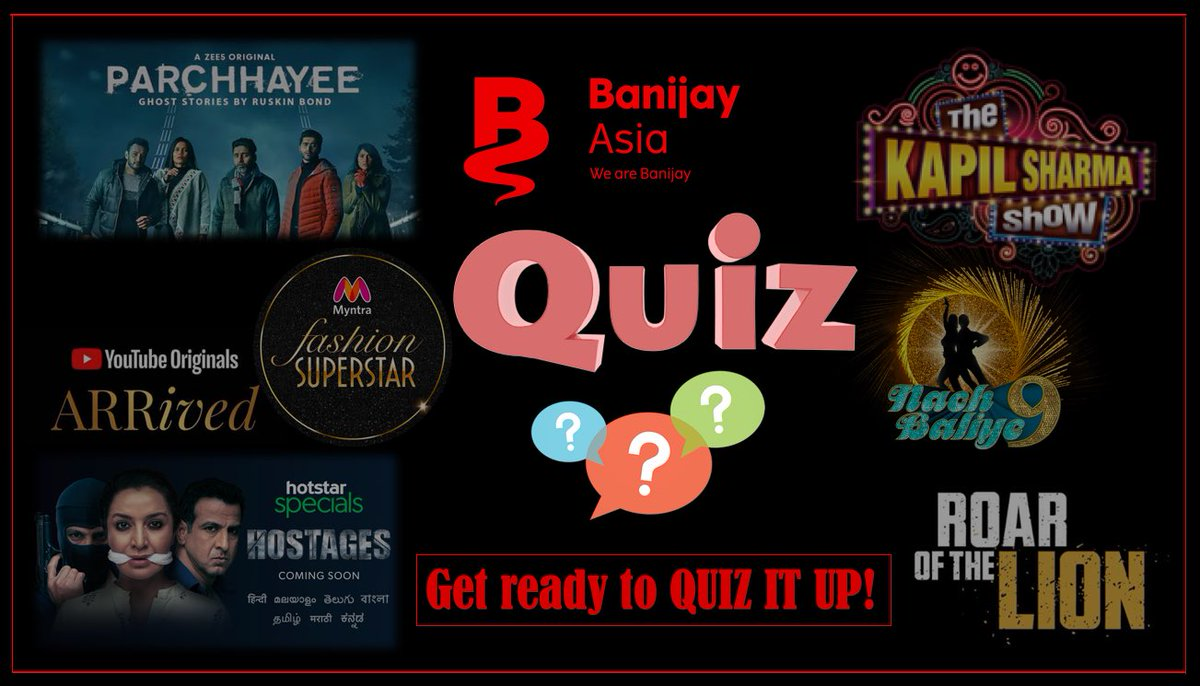 Get ready for our first ever Banijay Asia Quiz - Tomorrow 1pm on our Instagram handle (@banijayasia) The winner gets a massive shoutout on all our social platforms! #Parchhayee #Hostages #ARRived #MyntraFashionSuperstar #TheKapilSharmaShow #RoarOfTheLion #NachBaliye9