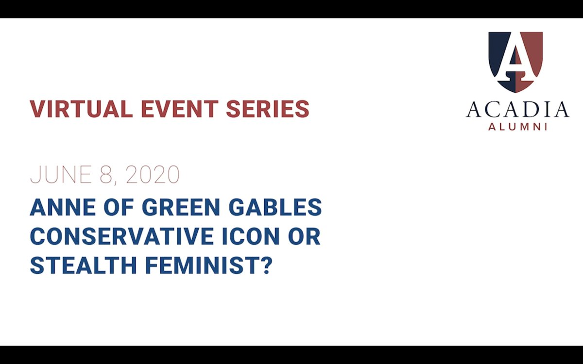 If you weren't able to take part in last week's brilliant Virtual Event with #AcadiaU alum & Dean of Arts Laura Robinson ('88), it is now available to watch online.  Anne of Green Gables: Conservative Icon or Stealth Feminist? Find out more! https://t.co/LUfR0RDme5 https://t.co/4cRCZ2ovfG