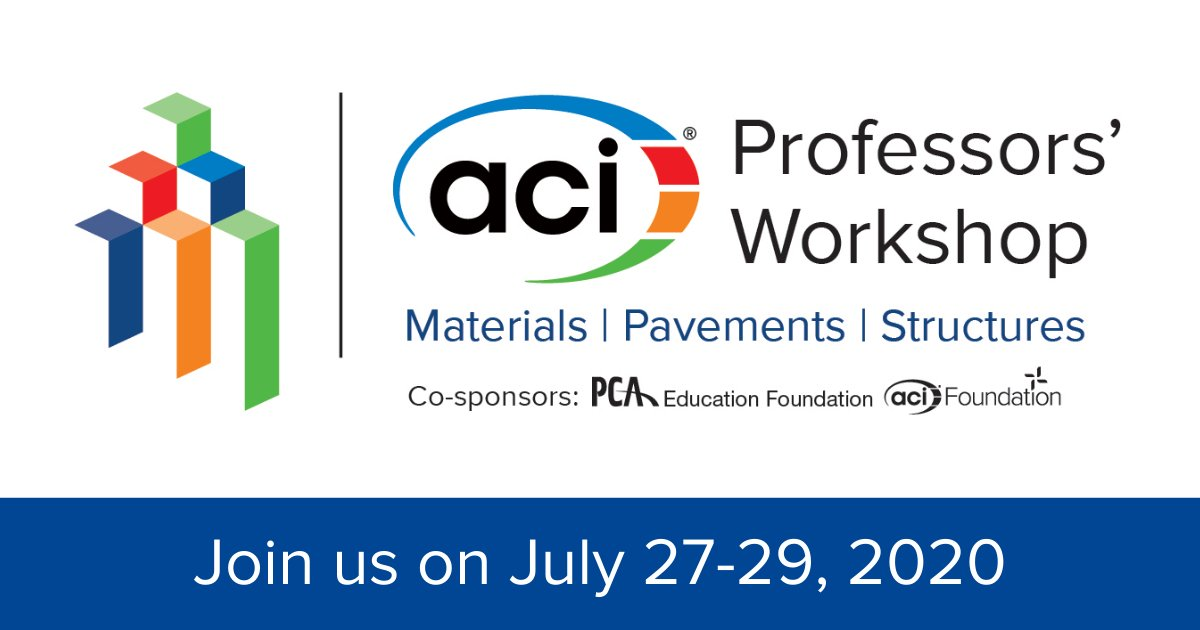 The American Concrete Institute will be hosting this year's Professors' Workshop virtually on July 27-29, 2020! Register today at https://t.co/7r5hUvBNxc https://t.co/T8f2zVJWc1