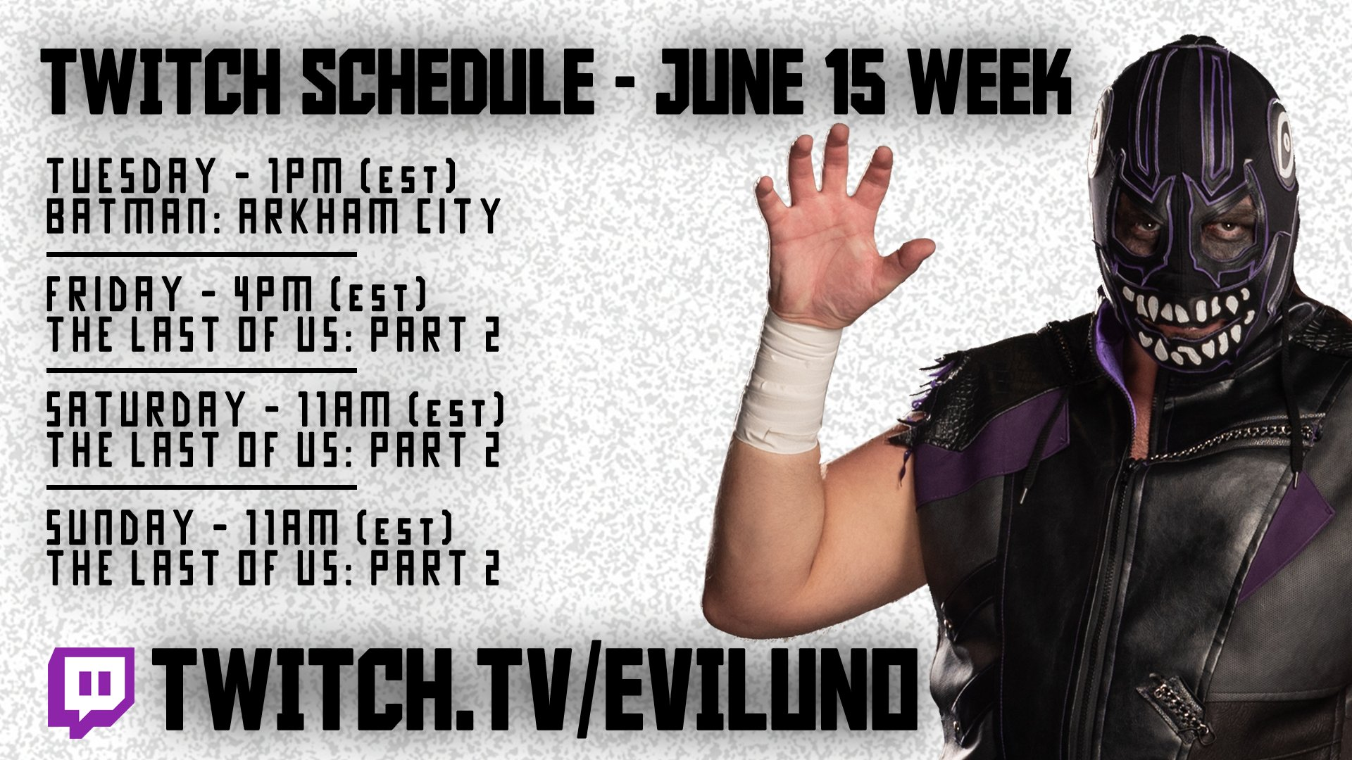 """EVIL UNO of the DARK ORDER on Twitter: """"This is Evil Uno's @Twitch schedule for the week of June 15… """""""