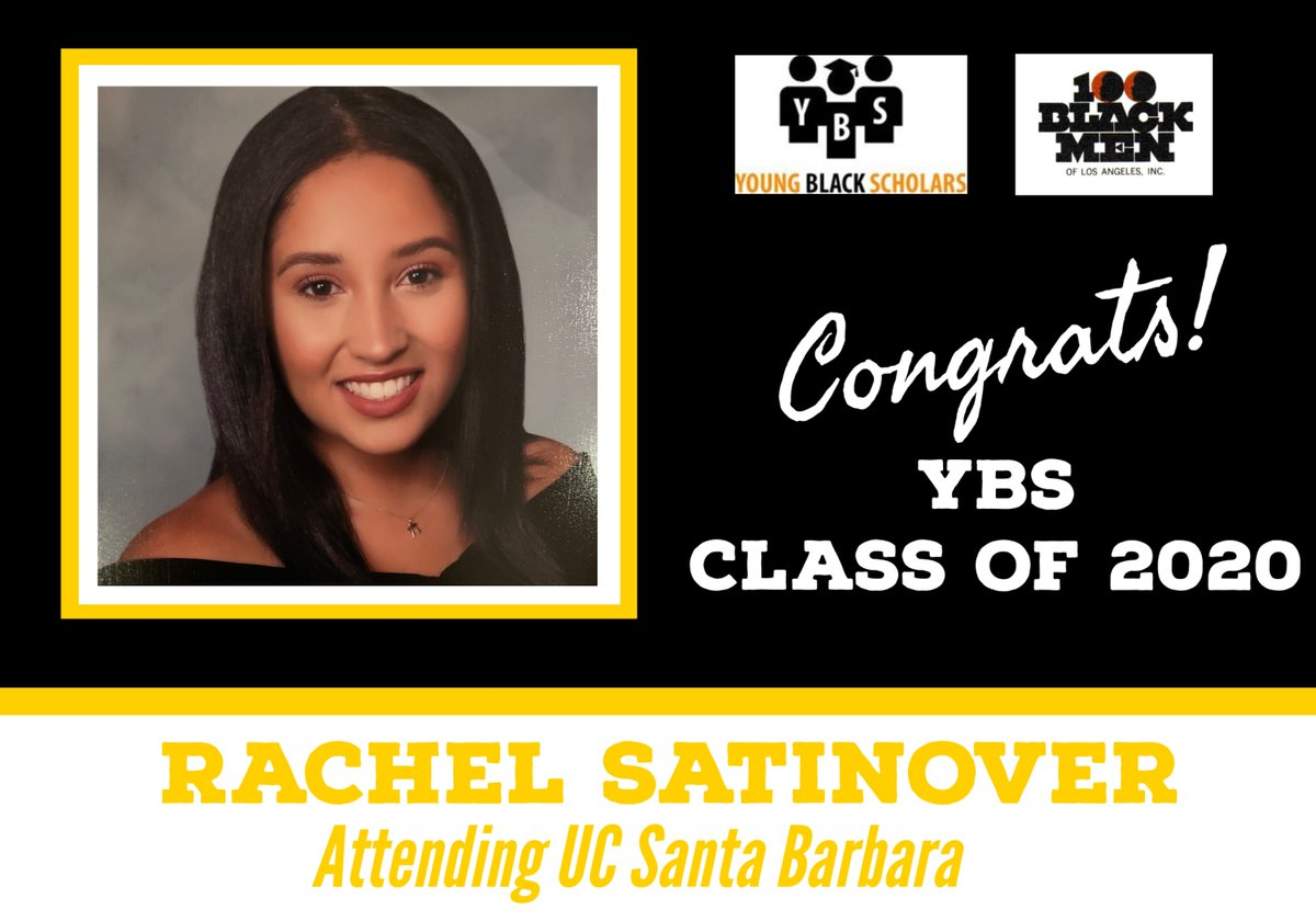 Meet Young Black Scholars' Class of 2020 Senior Rachel Satinover.  Rachel will be attending UC Santa Barbara in the Fall.  Congratulations Rachel!  @100bmoa @100BlackMenLA #ybs #100blackmen #youngblackscholars #collegebound