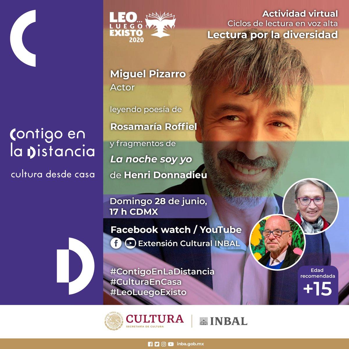 """#LecturaPorLaDiversidad  El actor Miguel Pizarro leerá poesía de la autora Rosamaría Roffiel y fragmentos de """"La noche soy yo"""" de Henri Donnadieu en #LeoLuegoExisto   Domingo 28 de junio, 17 h Lectura virtual a través de Facebook y YouTube  #ContigoEnLaDistancia #CulturaDesdeCasapic.twitter.com/irglF8JRVk"""