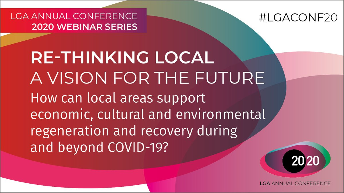 RT @LGAcomms The LGA's Annual Conference 2020 webinar series begins on 30 June, when we launch our discussion paper 'Re-Thinking Local: A Vision for the Future' which sets out ideas for locally-led regeneration.  Book your place 👉 https://t.co/TsAu1JDtbs  #CouncilsCan | #LGACONF20