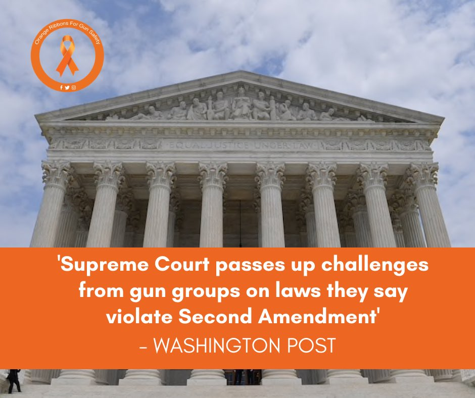 The Supreme Court on Monday declined to take up new cases for next term that gun rights groups claimed denied Second Amendment rights. More at https://t.co/VylgmSd8O1.   #OrangeRibbonsForGunSafety https://t.co/IWwYF08okU