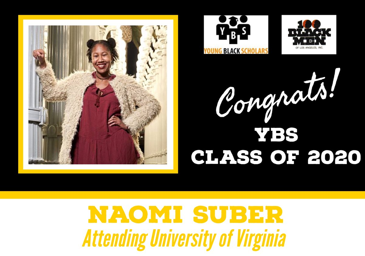 Meet Young Black Scholars' Class of 2020 Senior Naomi Suber.  Naomi will be attending University of Virginia in the Fall.  Congratulations Naomi!  @100bmoa @100BlackMenLA #ybs #100blackmen #youngblackscholars #collegebound