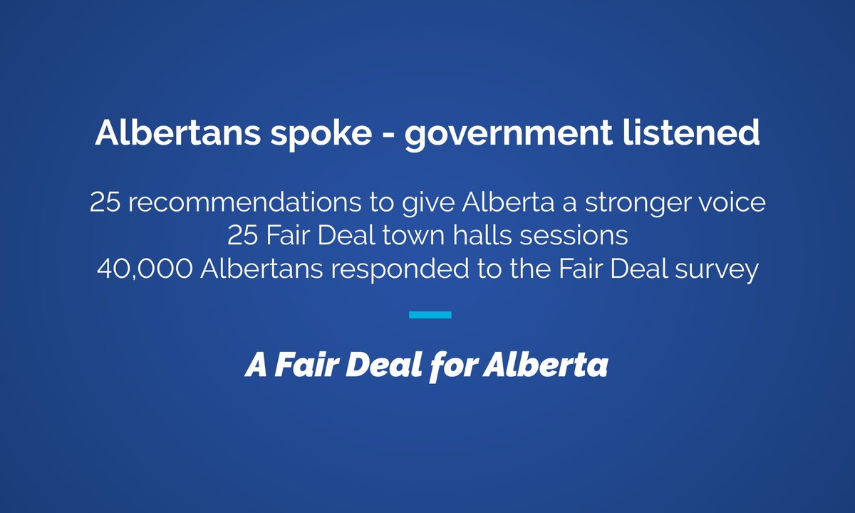 The Fair Deal Panel report has been released.  It has 25 recommendations to give Alberta a stronger voice in the federation.  I'd like to thank the Fair Deal Panel and the thousands Albertans who took time to give us their input.