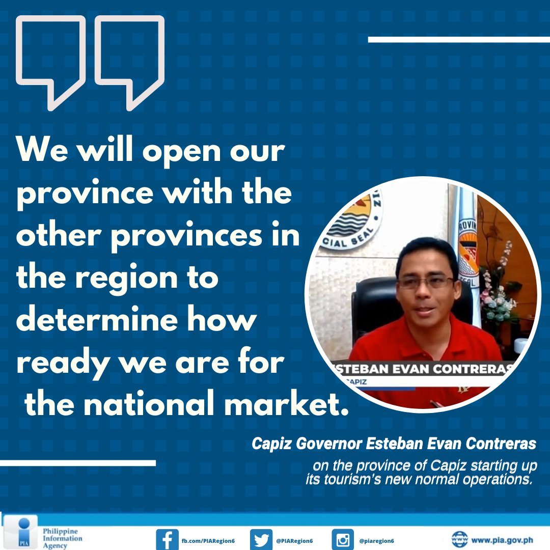 """Capiz Gov. Esteban Evan Contreras said that some accommodation establishments and tourist destinations will be open to residents within the region under """"new normal"""" regulations.  Read full story: https://t.co/SaT3bMijnl https://t.co/m0Wdt49r2b"""