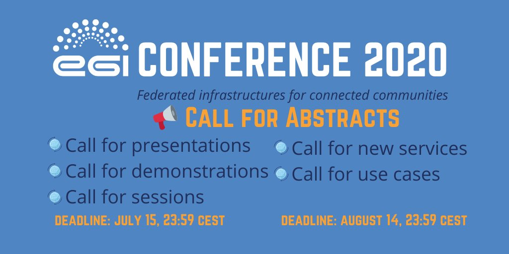 """Our partner @EGI_eInfra invites you to submit your abstracts to take part in the #EGIConference 2020 focused on """"Federated infrastructures for connected communities"""", taking place on 2-6 November in Amsterdam. Deadline extended! Don't miss the chance. More info 👇"""