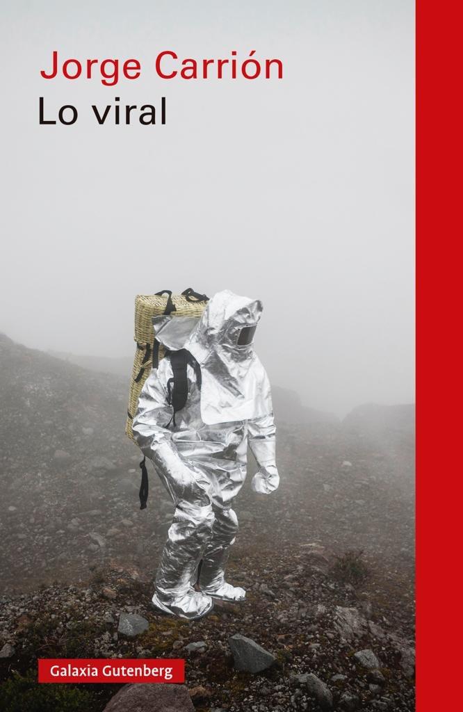 Lo viral, de Jorge Carrión - Libros sobre el COVID19