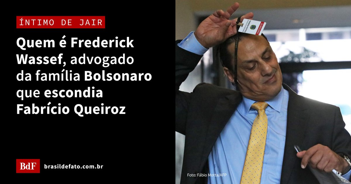 "Brasil de Fato (em 🏠) on Twitter: ""Frederick Wassef, advogado que ..."