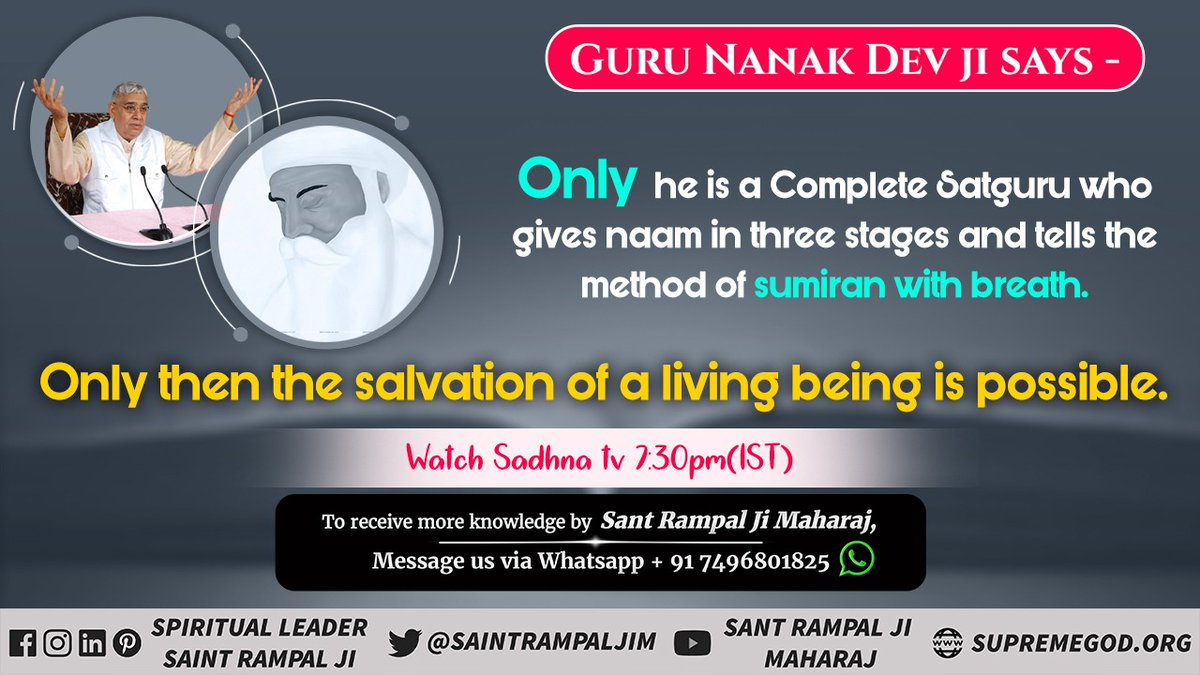 Guru Nanak Dev ji says Only He is a SatGuru who gives Naam in three stages and tells the sumiran with breath. Saint Rampal Ji Maharaj is the only SatGuru who provides true way of worship. #fridaymorning #GodMorningFriday