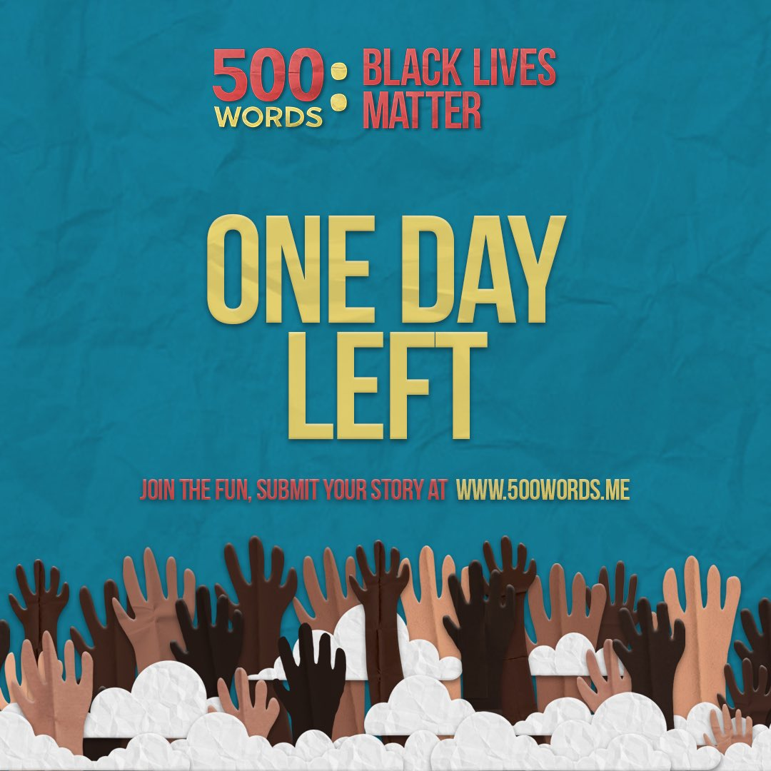 Your last day to enter...📝 Visit: 500words.me #500WordsBLM