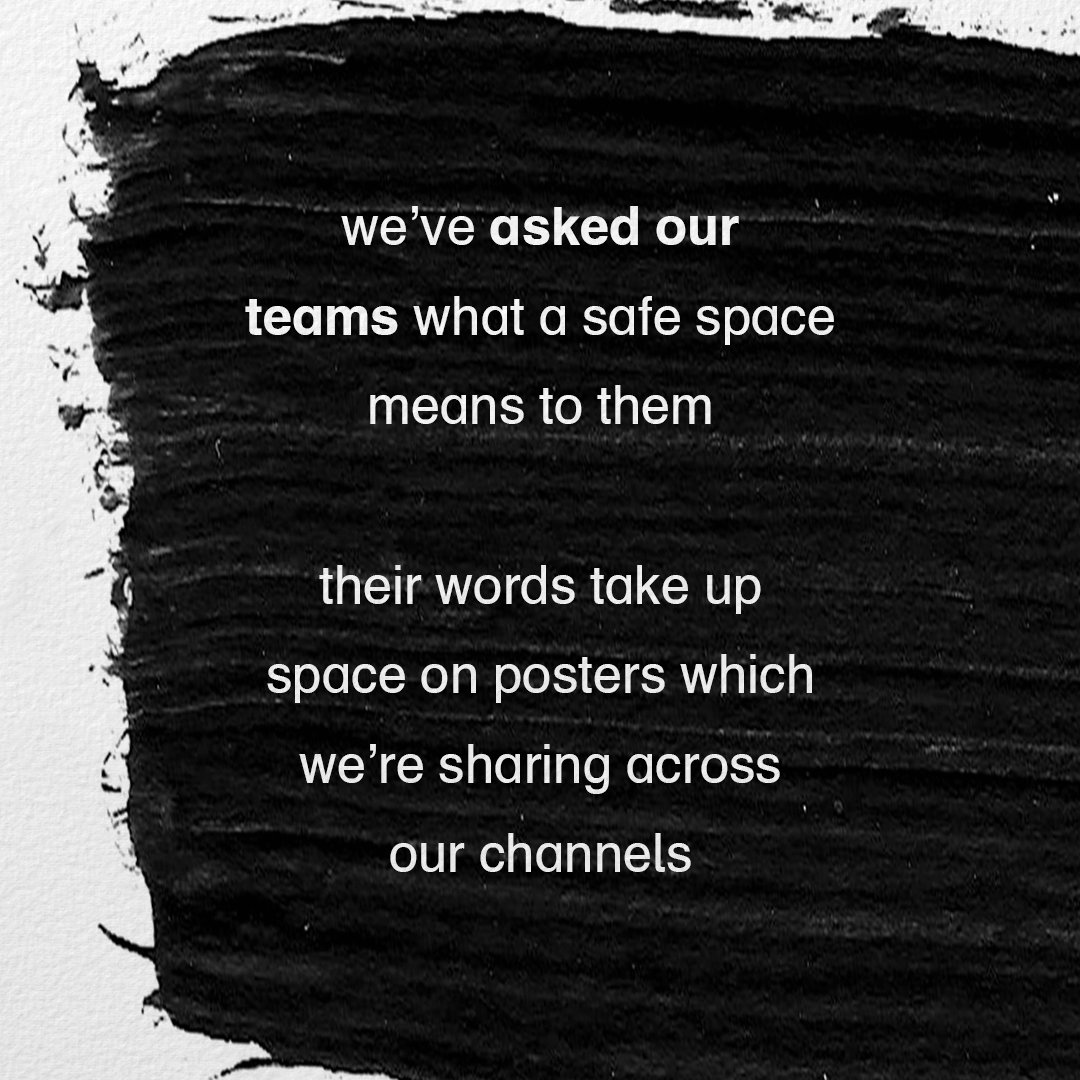 3/ we've asked our teams what a safe space means to them. their words take up space on posters which we're sharing across our channels https://t.co/8vHpBlE7ql