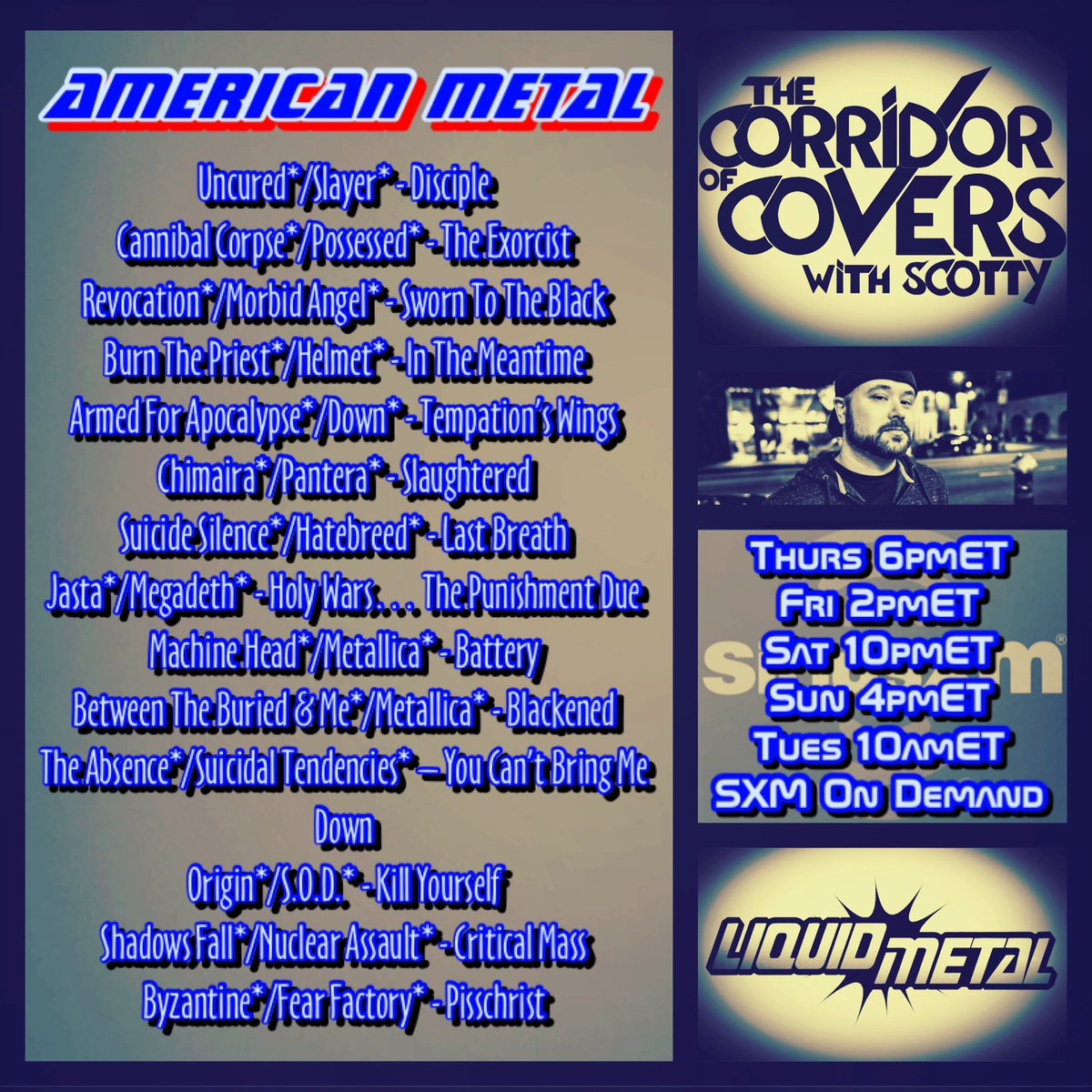 #corridorofcovers w/ #Scotty on #sxmliquidmetal .. Battle Royal of all American* #metal bands for July 4th, plus a Bonus Power Hour of all Canadian* bands for #Canada Day (On Demand ONLY) #heavymetal #metalcovers #coversong #siriusxm #slayer #metallica #neilpeartpic.twitter.com/4cW5RXmKbl