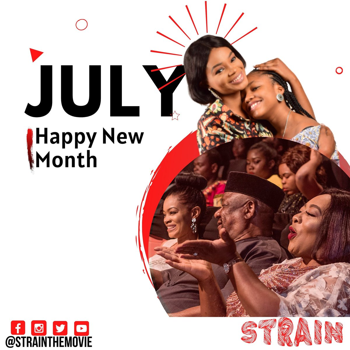 It's a new month!!  We reap all the good July has to offer.  Stay positive and remember to stay safe! .. .. . #July1st #july #newmonth #happynewmonth #nigerianmovies #sicklecell #sicklecelldisease #netflixnaija #happytime #family #familytime #familyfirst #strainthemoviepic.twitter.com/aZcmZ3c0mq