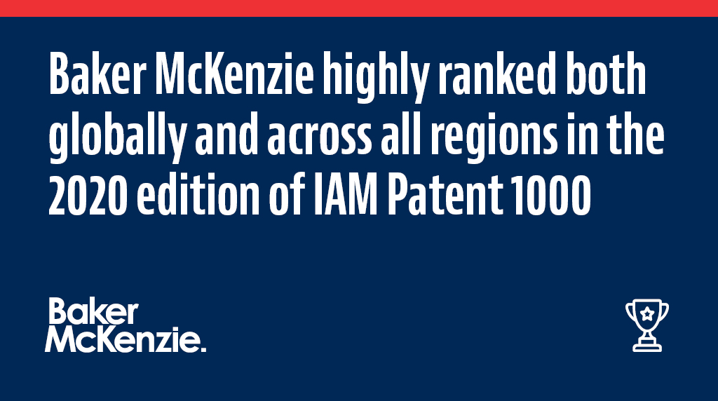 Baker McKenzie has been highly ranked both globally and across all regions in the 2020 edition of the @IAMPatent1000.In this year's guide, the Firm and 49 of its global #IP professionals were identified as industry leaders in their respective markets. https://t.co/JzQaPcwi9x https://t.co/egKqgD80MR