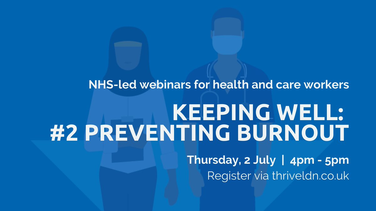 The #KeepingWell webinars for health and care workers continue tomorrow with: 2⃣ Preventing Burnout.   It is important for everyone working in health and care to recognise the emotional challenges and to talk more about wellbeing. Please join and encourage other colleagues too 👇