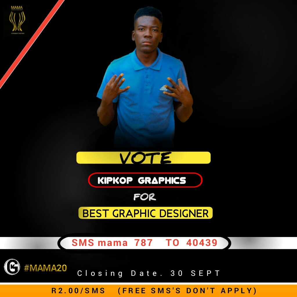 Remember  *VOTE KIPKOP GRAPHICS FOR   BEST GRAPHIC DESIGNER*  SMS    mama    787   To  40439                   40439   *CODE.   mama   787*  A VOTE FOR ME  IS A VOTE FOR YOU  TO RESPECT YOU!!   Save My number for status    #MAMA'S20 pic.twitter.com/Yw8QJIuYOo