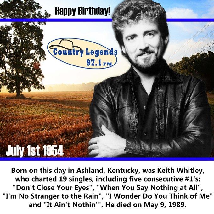 Happy Birthday Keith Whitley !