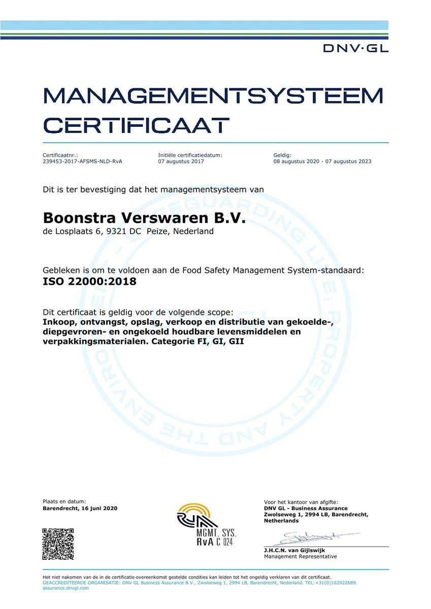 Wij zijn weer ISO 22000 gecertificeerd!   ISO 22000 is een internationale norm voor voedselveiligheid. De norm is bedoeld voor organisaties in de toeleveringsketen met een rol in het produceren, bewerken, verhandelen, verwerken of verpakken van voedsel.